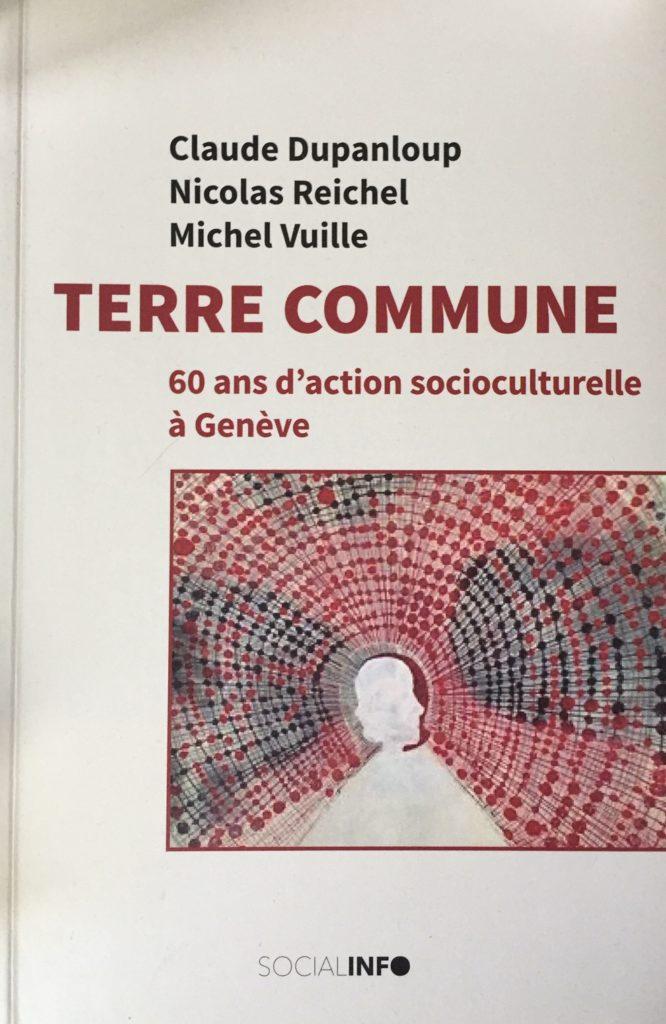 Terre Commune, 60 ans d'action socioculturelle à Genève